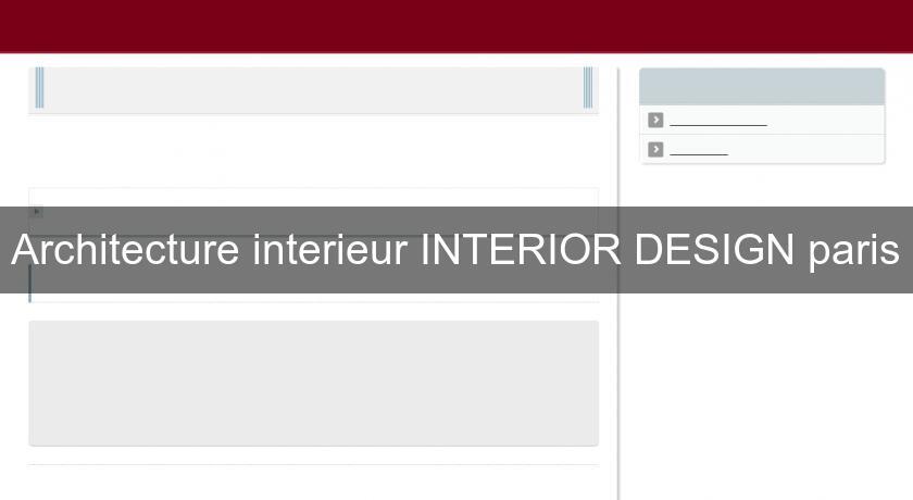 architecture interieur interior design paris architecte. Black Bedroom Furniture Sets. Home Design Ideas