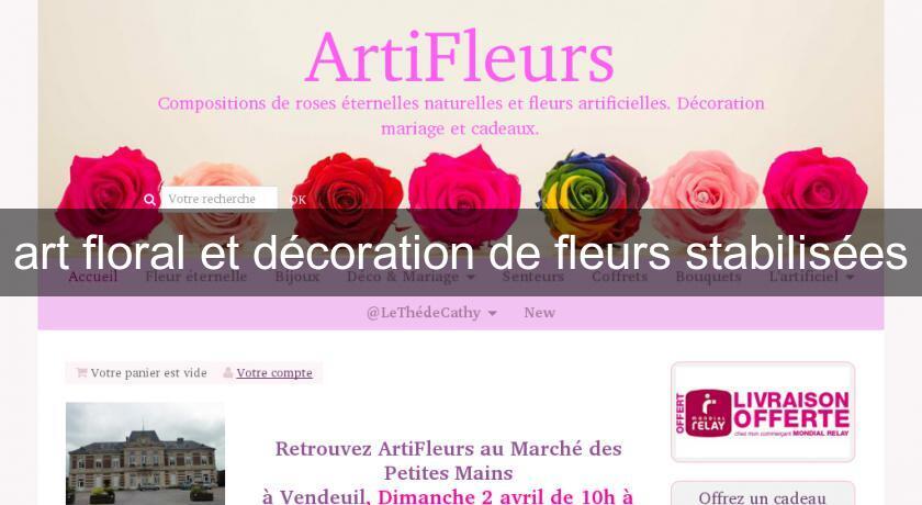 Art floral et d coration de fleurs stabilis es objet for Annuaire decoration