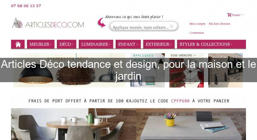 Articles d co tendance et design pour la maison et le for Articles maison decoration