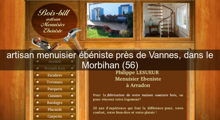 artisan menuisier b niste pr s de vannes dans le morbihan 56 menuisier. Black Bedroom Furniture Sets. Home Design Ideas