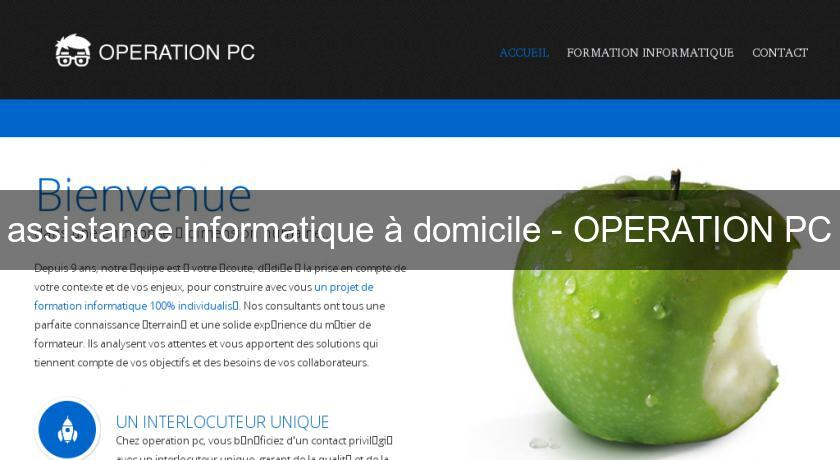 assistance informatique à domicile - OPERATION PC