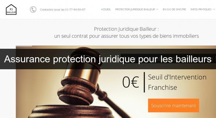assurance protection juridique pour les bailleurs assurance habitation. Black Bedroom Furniture Sets. Home Design Ideas