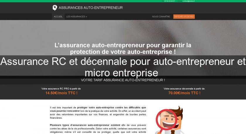Assurance Rc Et Decennale Pour Auto Entrepreneur Et Micro Entreprise