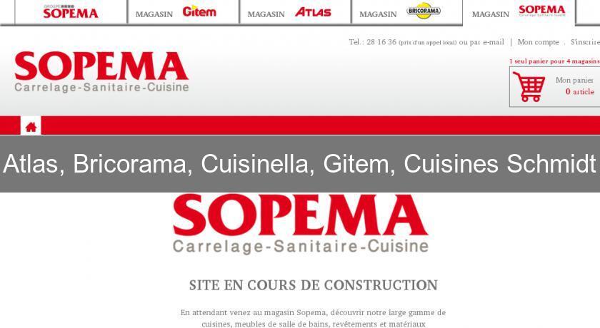 atlas bricorama cuisinella gitem cuisines schmidt mobilier du monde. Black Bedroom Furniture Sets. Home Design Ideas