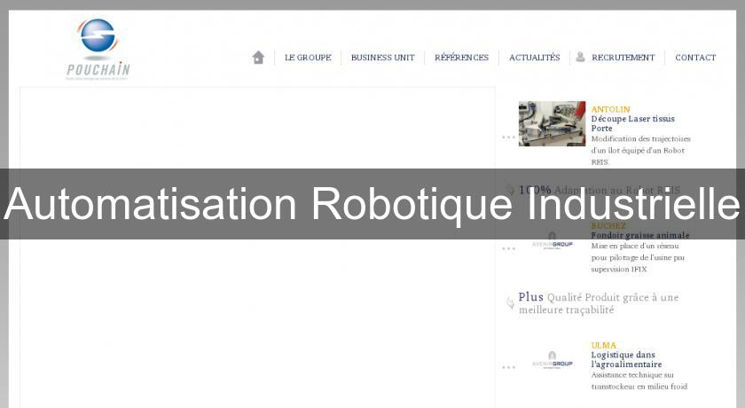 Automatisation Robotique Industrielle