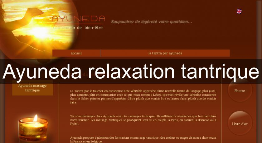 Ayuneda relaxation tantrique