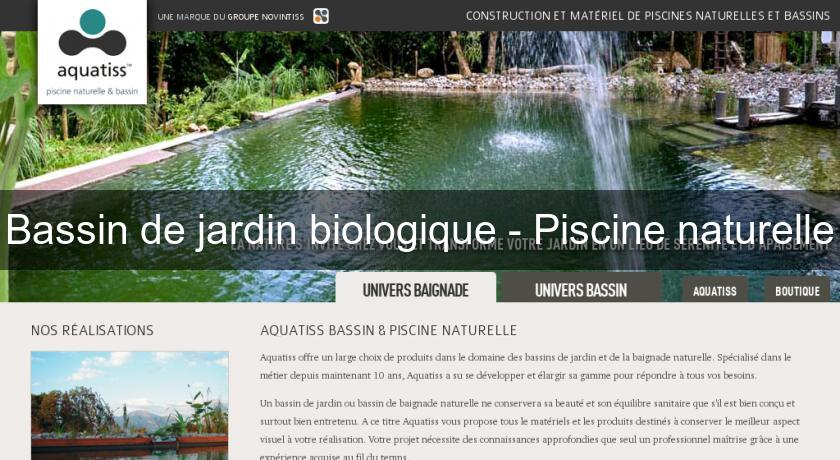 Bassin de jardin biologique piscine naturelle bassin de for Bassin piscine naturelle