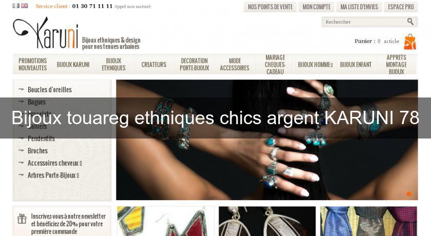 meilleur authentique a6ec9 9b8cb Bijoux touareg ethniques chics argent KARUNI 78 Bijoutier