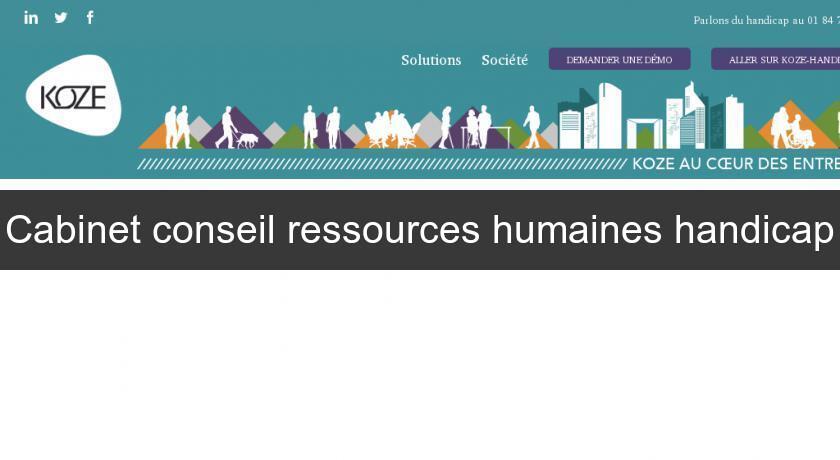 Cabinet conseil ressources humaines handicap emploi et - Cabinet de conseil en ressources humaines ...
