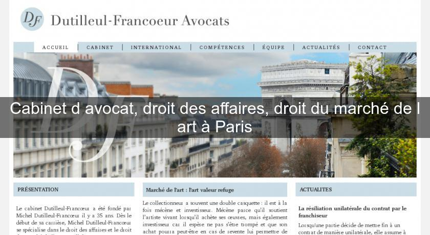 Cabinet d 39 avocat droit des affaires droit du march de l 39 art paris avocats - Cabinet avocat paris droit des affaires ...