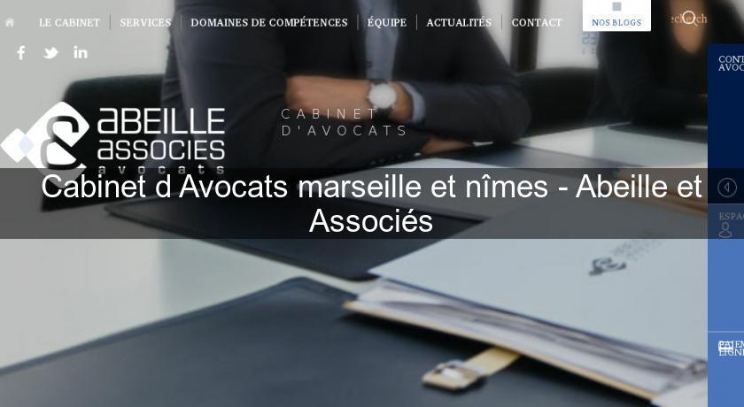 Cabinet d 39 avocats marseille et n mes abeille et associ s avocats - Cabinet d avocats marseille ...