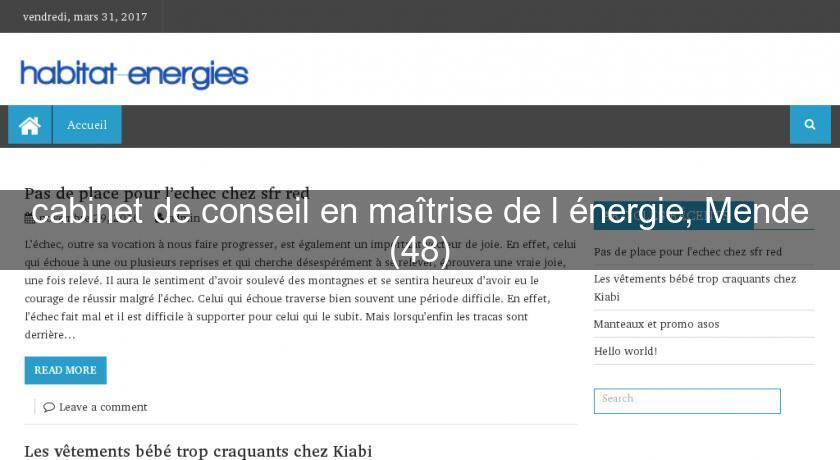 Cabinet de conseil en ma trise de l 39 nergie mende 48 environnement energie renouvelable - Cabinet de conseil en energie ...