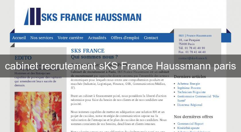 cabinet recrutement sks france haussmann paris services aux entreprises. Black Bedroom Furniture Sets. Home Design Ideas