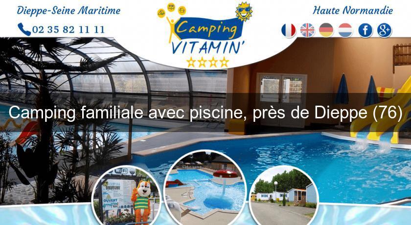 Camping familiale avec piscine pr s de dieppe 76 for Hotel a dieppe avec piscine