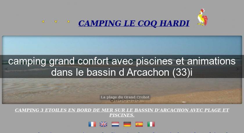 Camping grand confort avec piscines et animations dans le - Camping bassin d arcachon avec piscine ...