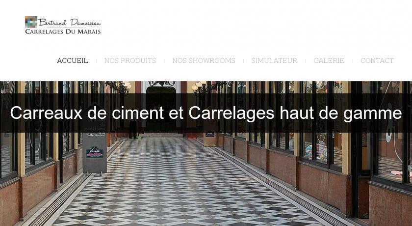 Carreaux De Ciment Et Carrelages Haut De Gamme Carrelage - Carrelage haut de gamme