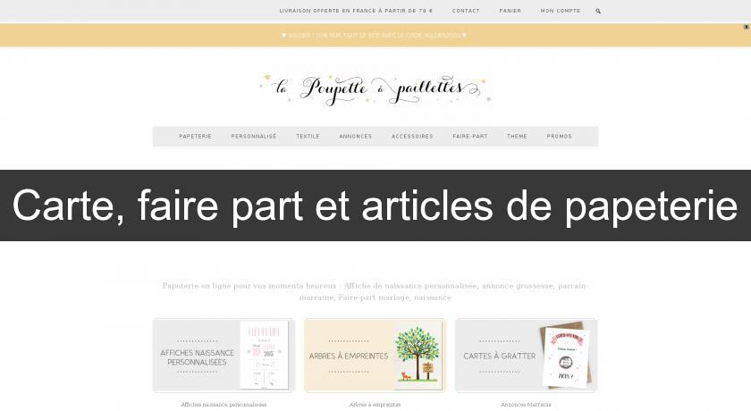Carte, faire part et articles de papeterie