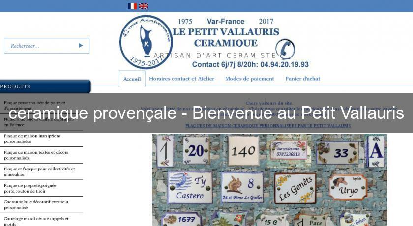 Ceramique proven ale bienvenue au petit vallauris c ramique for Le petit vallauris