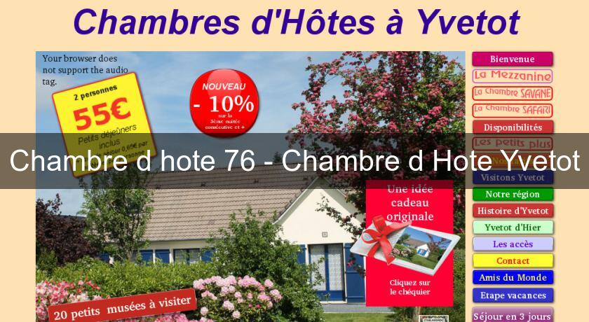 Chambre d 39 hote 76 chambre d 39 hote yvetot chambres hotes for Senlis chambre d hote