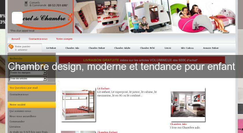Chambre design, moderne et tendance pour enfant Chambre enfant