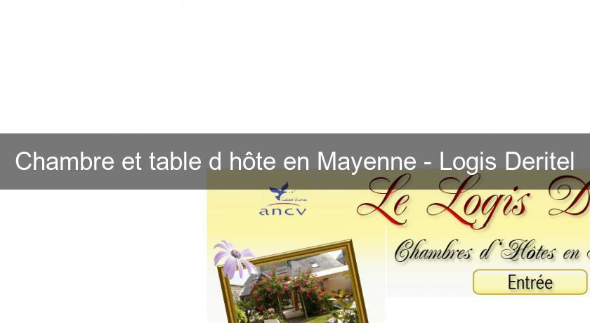 Chambre et table d 39 h te en mayenne logis deritel - Chambre et table d hote cantal ...