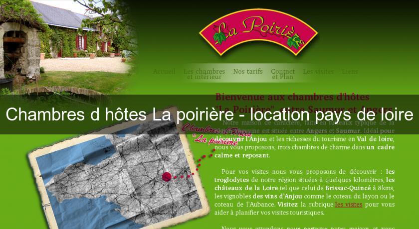 Chambres D Hotes La Poiriere Location Pays De Loire Autres Regions
