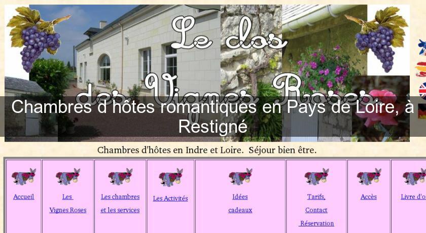 Chambres D Hotes Romantiques En Pays De Loire A Restigne Chambres Hotes