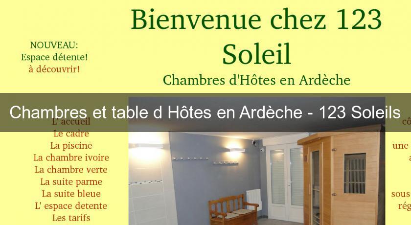 chambres et table d 39 h tes en ard che 123 soleils chambres hotes. Black Bedroom Furniture Sets. Home Design Ideas