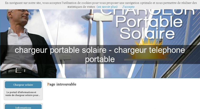chargeur portable solaire - chargeur telephone portable