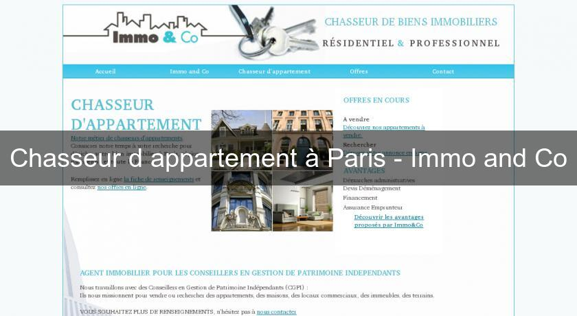 Chasseur d'appartement à Paris - Immo and Co