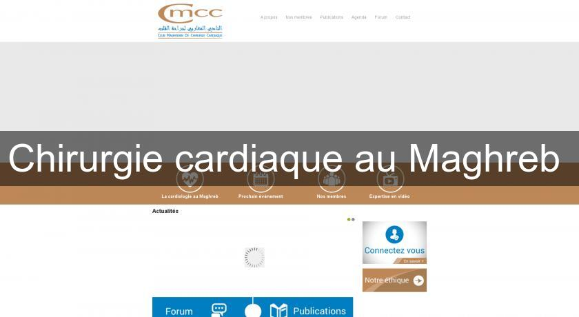 Chirurgie cardiaque au Maghreb
