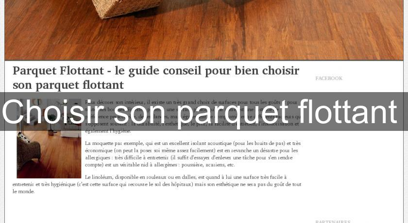 choisir son parquet flottant cours de bricolage. Black Bedroom Furniture Sets. Home Design Ideas