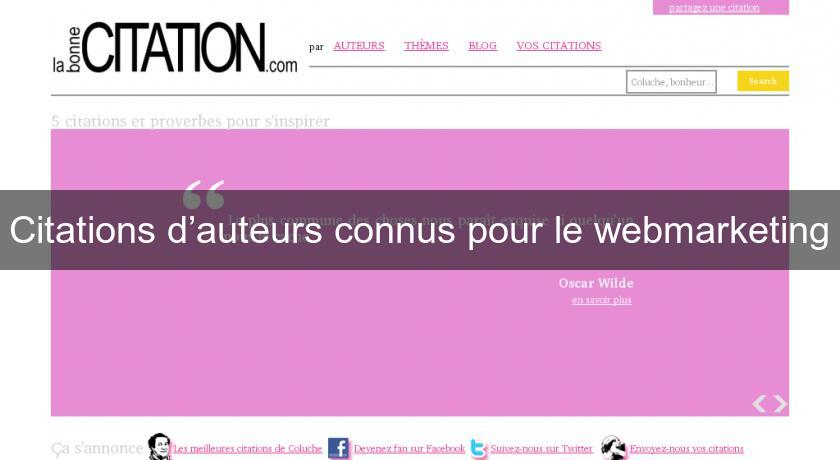 Citations d'auteurs connus pour le webmarketing