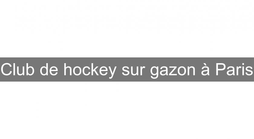 Club de hockey sur gazon à Paris