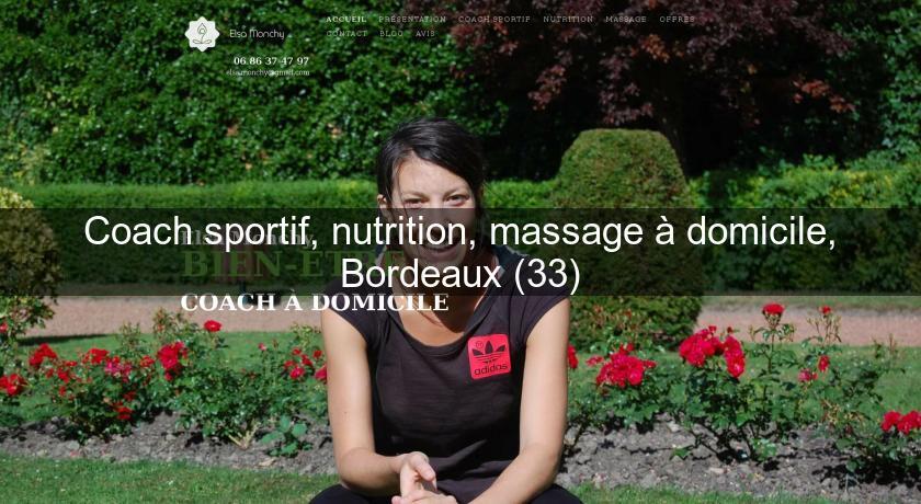 Coach sportif nutrition massage domicile bordeaux 33 service a domicile - Coach cuisine a domicile ...