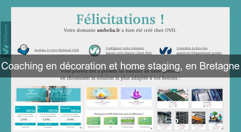 Coaching en décoration et home staging, en Bretagne