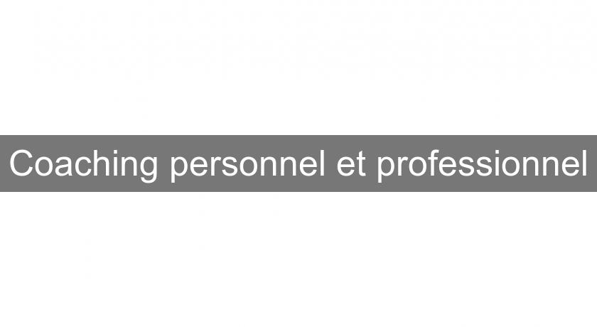 Coaching personnel et professionnel