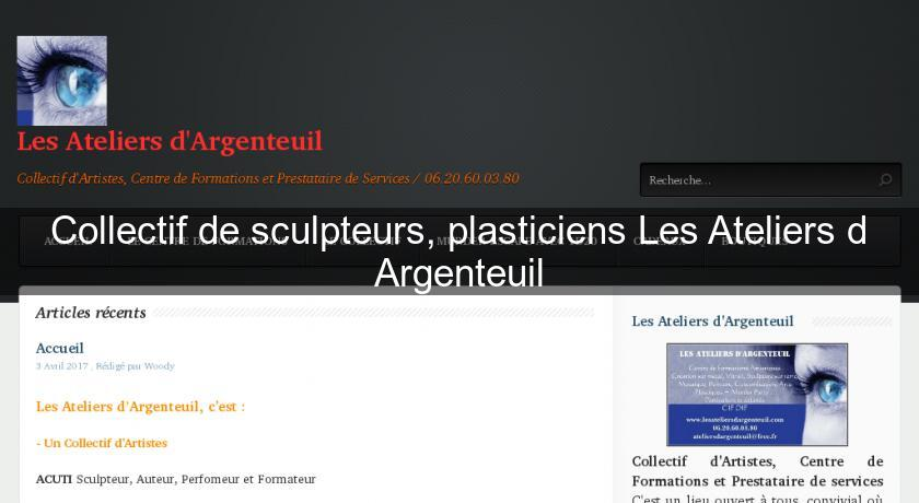 collectif de sculpteurs plasticiens les ateliers d. Black Bedroom Furniture Sets. Home Design Ideas