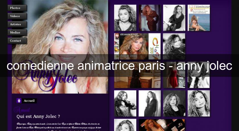 comedienne animatrice paris - anny jolec