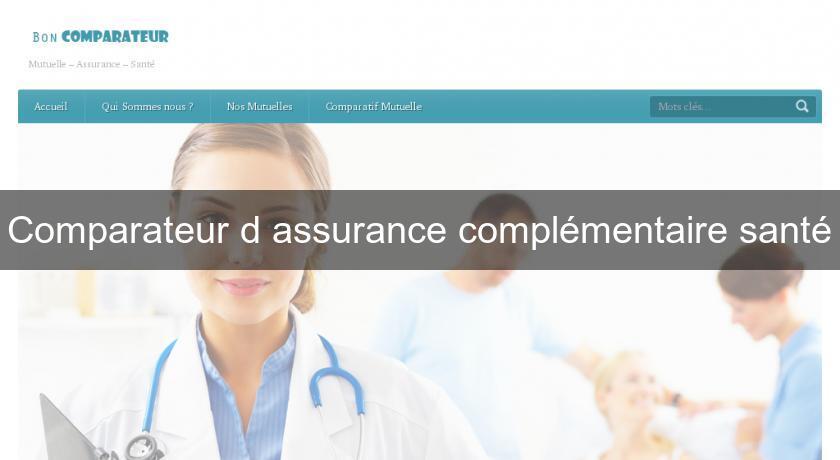 d484021f95ad46 Comparateur d assurance complémentaire santé Assurance Santé