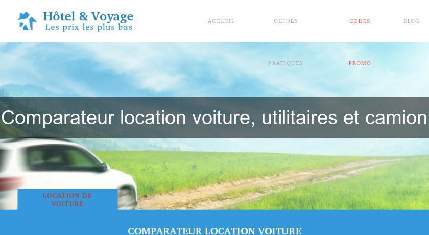 Comparateur location voiture utilitaires et camion - Comparateur prix location utilitaire ...