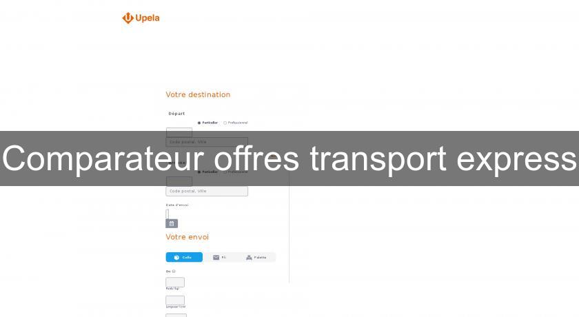 Comparateur offres transport express