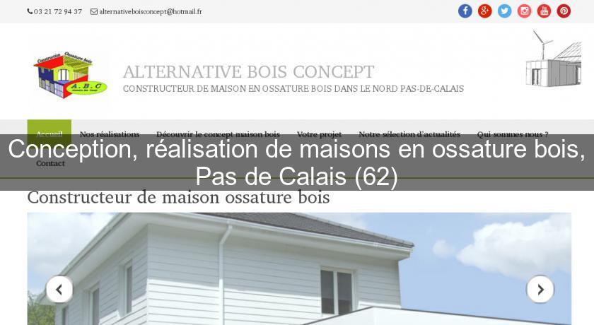 Conception Réalisation De Maisons En Ossature Bois Pas De Calais