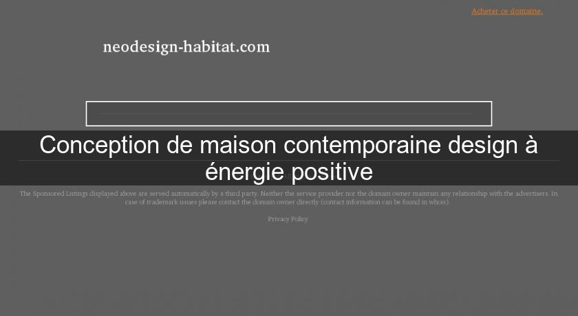 Conception de maison contemporaine design nergie for Mise en page de conception maison en ligne gratuitement