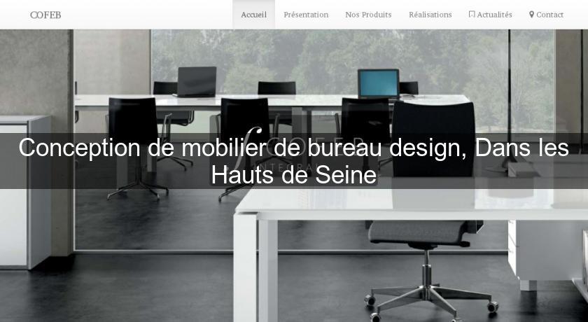 Conception de mobilier de bureau design dans les hauts de for Bureau de conception