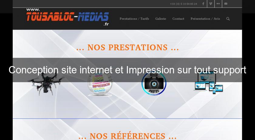 Conception site internet et Impression sur tout support