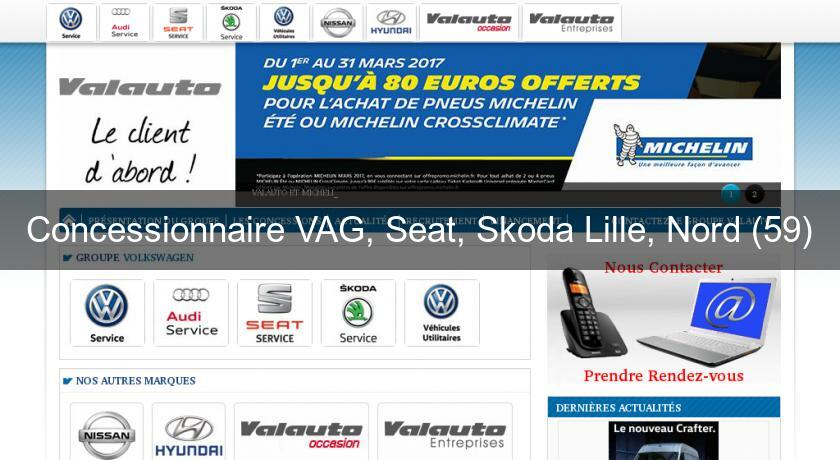 Concessionnaire VAG, Seat, Skoda Lille, Nord (59)