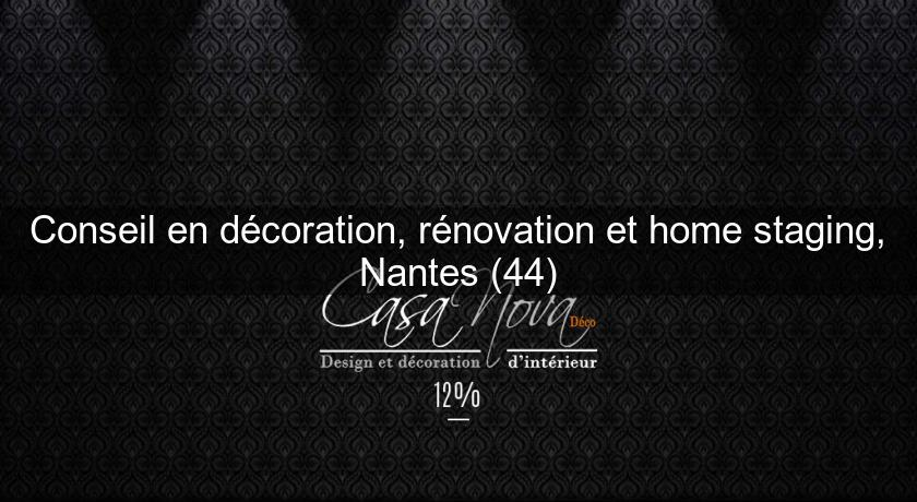 conseil en d coration r novation et home staging nantes 44 d coration int rieure. Black Bedroom Furniture Sets. Home Design Ideas