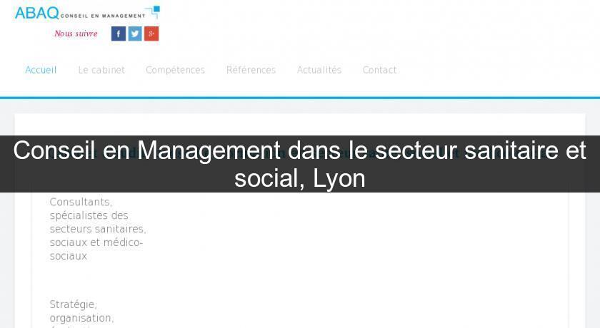 Conseil En Management Dans Le Secteur Sanitaire Et Social Lyon
