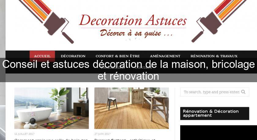 Conseil et astuces d coration de la maison bricolage et for Annuaire decoration